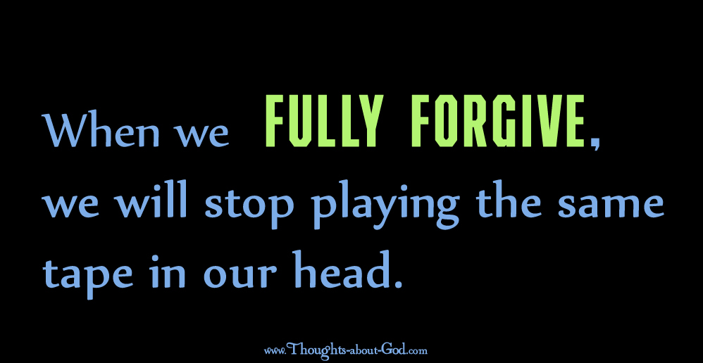 When we fully forgive - devotional