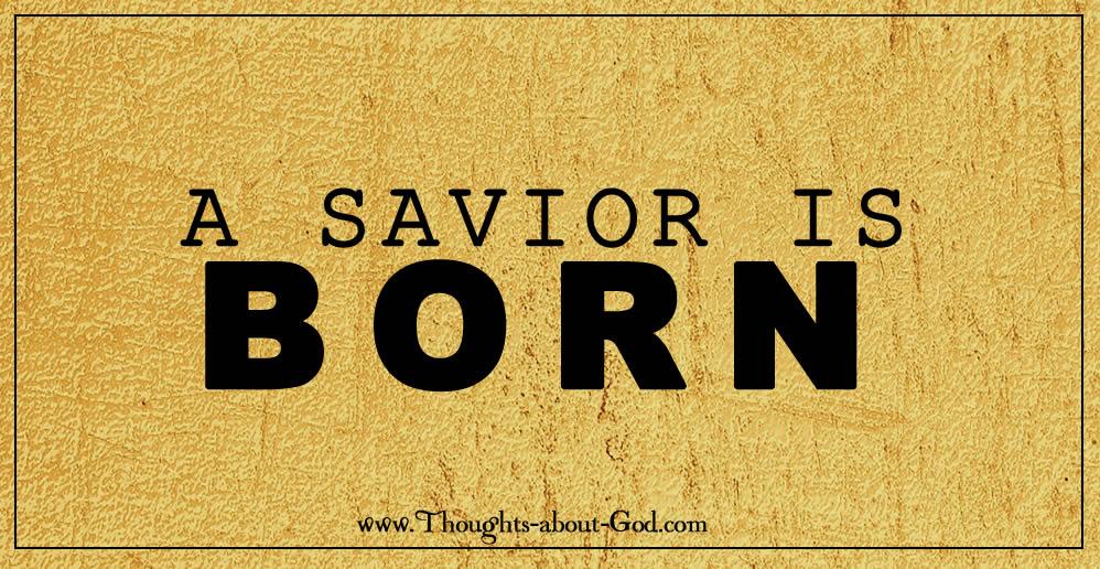 A Savior is Born - Christmas Devotional