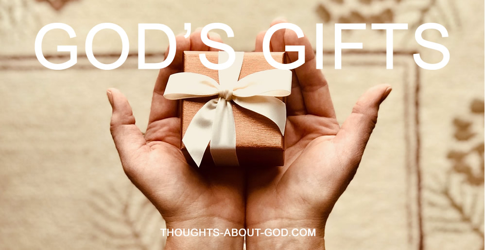 God's GIfts to Us