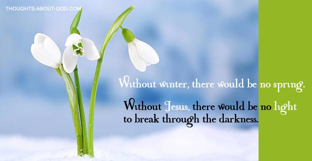Hope Jesus Winter Spring Light
