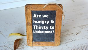 Hungry for Understanding