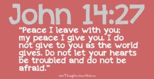 John 14:25 Peace I leave with you