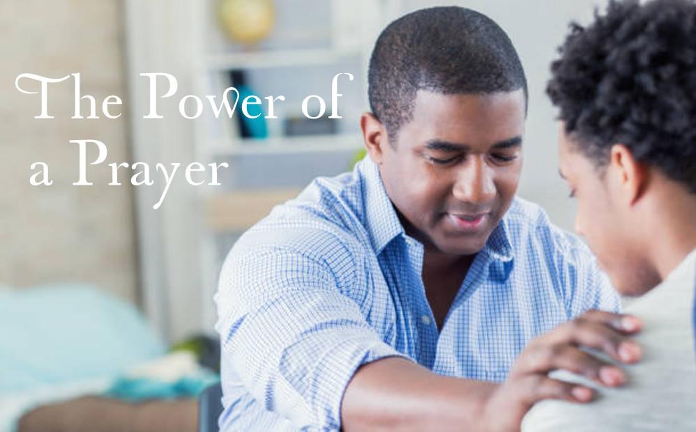 The Power of a Prayer