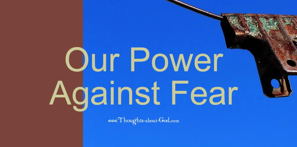 Devotional Our Power Against Fear