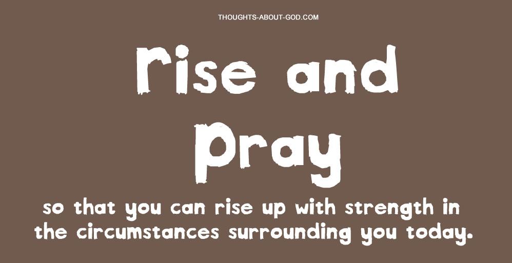 Rise pray