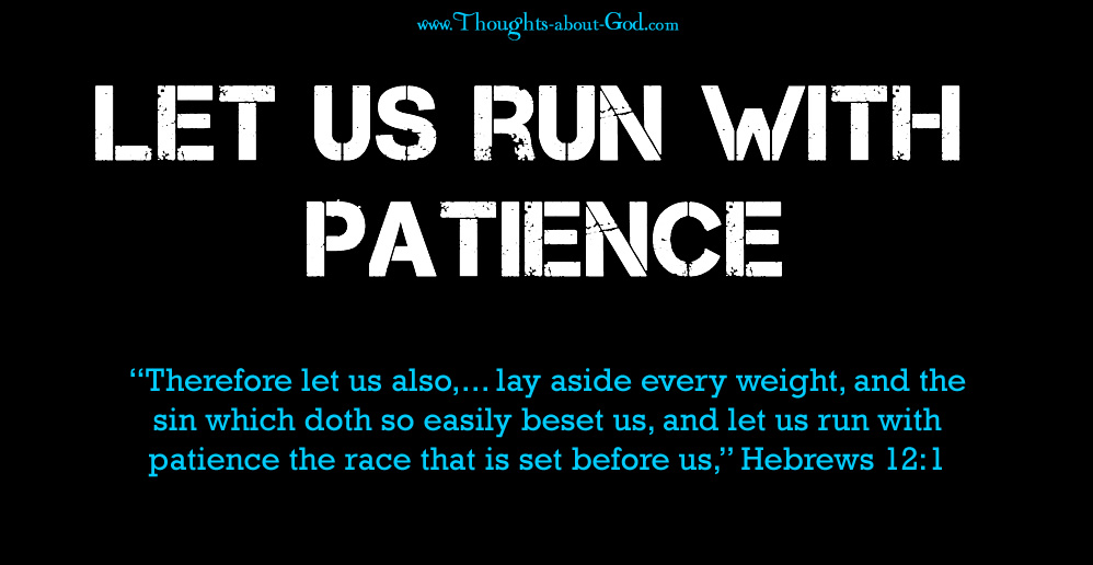 Run with Patience - Hebrews 12:1 Devotional