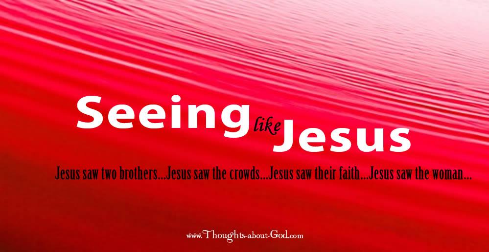 #devotional Seeing like Jesus