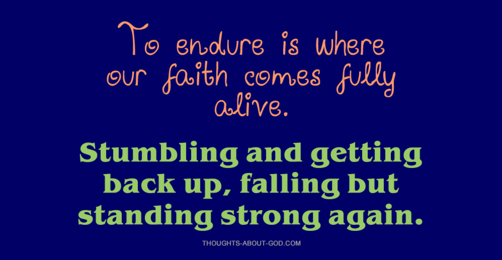 Stumbling and getting back up, falling but standing strong again.