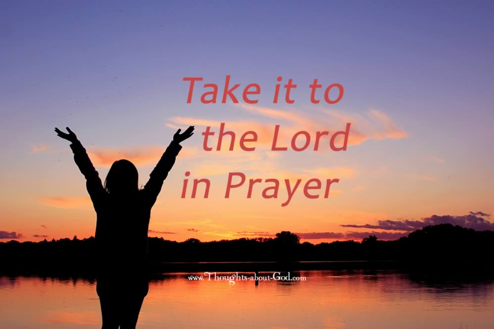 #DailyDevotional take it to the Lord in Prayer