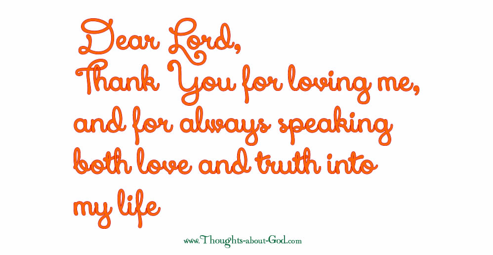 Prayer, Dear Lord, thank you for loving me