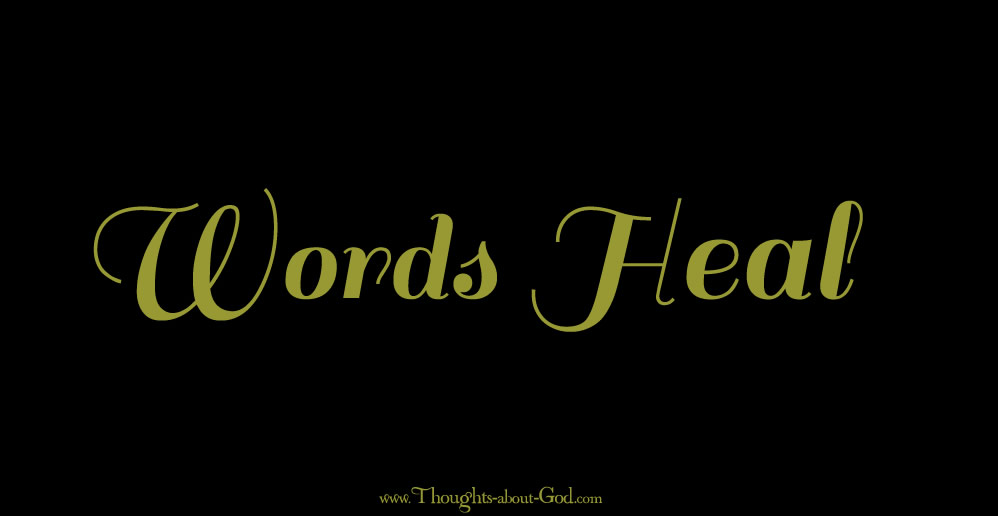 Words Heal - Devotional