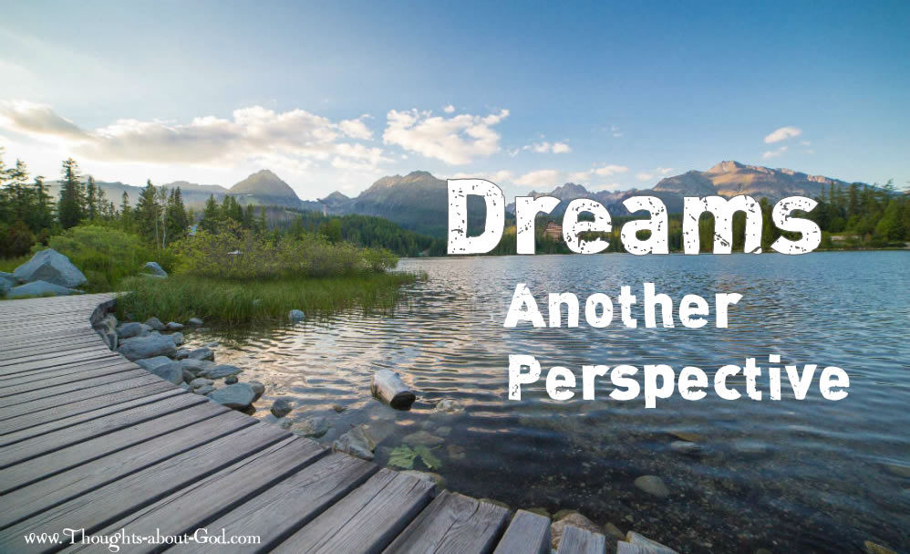 Dreams - Another Perspective