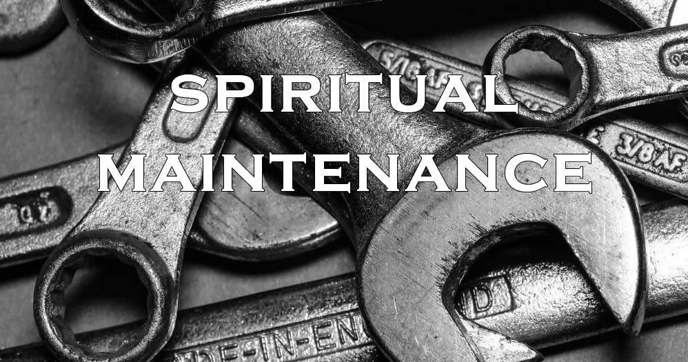 spiritual maintenance