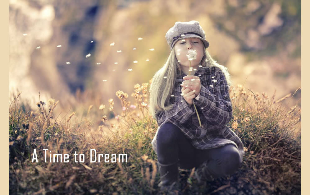 A Time to Dream