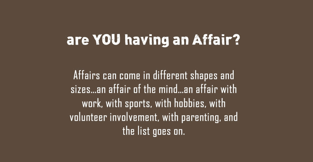 Are you having a marriage affair?