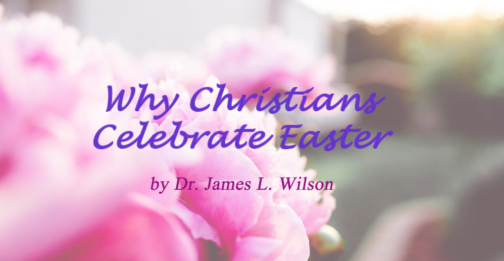 Why do Christians celebrate Easter?