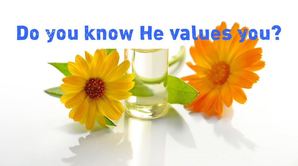 What does God Value? YOU